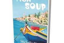 A Taste of Fish Soup / Here is a tempting taste of Fish Soup. Find the places that inspired the novel, discover t