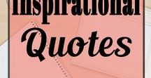 Inspirational Quotes / The place for your daily Inspiration to keep working towards your goals!