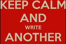 The Writer's Life / Writing Stuff & Encouragement for writers and authors :)