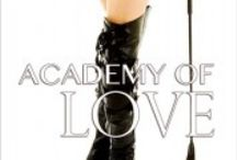 ACADEMY OF LOVE / Love smolders and the sex is red hot when Cassianna Baxter leaves behind a glamorous teaching career in Italy to return to her old Alma Mater, Lewiston Academy for Girls as the Deputy Head Mistress.  No sooner does she arrive at the Academy than she walks smack into sexy Lawrence Taylor, her first love and ex lover.  He's been looking for her ever since he was forced to leave her and now that she is back at the Academy he knows he has to win her back. And not just in his bed.