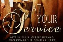 AT YOUR SERVICE / Kate Deveaux's novella The Butler Did It is published in the erotic anthology, At Your Service.