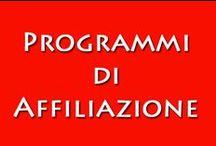 Programmi di Affiliazione / Lavora e guadagna online con i migliori programmi di affiliazione segnalati da noi.