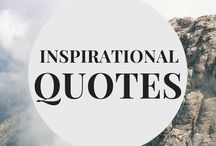 Inspirational Quotes / Inspirational quotes from authors, philosophers, and inspiring words