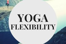 Yoga for Flexibility / Yoga poses, sequences, and workout plans to increase flexibility