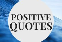 Positive Quotes / Positive quotes to lift the spirit.