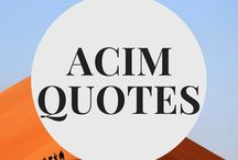 ACIM Quotes / Quotes from A Course in Miracles