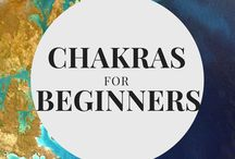 Chakras for Beginners / A beginners guide to understanding the meaning of all 7 chakras.