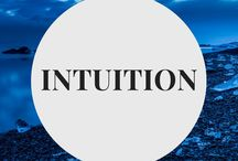 Intuition / Develop a strong intuitive with these tips, quotes and lessons