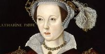 Long Live Tudor Queen #6 Catherine Parr To be useful in all that I do