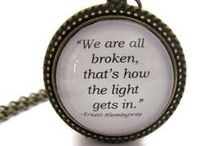 Quotes / Quotes to encourage, inspire, heal and fortify.