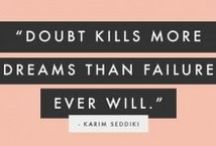 Quotes-Dreams-Goals / Quotes to encourage you to follow or chase your dreams/goals