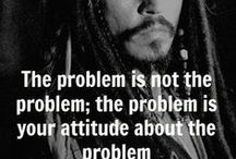 Quotes-Problems / Quotes in helping one's attitude towards problems