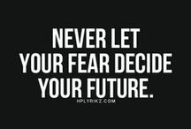 Quotes-Fear / Quotes to help combat fear