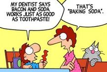 Dental Humor / How better to show off your beautiful smile than to laugh daily with a bit of dental humor?