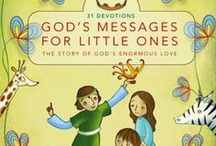 Faith Forming- Books / resources that encourage a child in their love and affection for God.