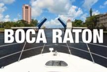 "Boca Raton / The ""Crown Jewel of Palm Beach County"""