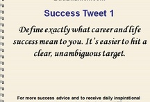 """Success Tweets / These are the tweets that appear in my career advice book """"Success Tweets: 140 Bits of Common Sense Career Success Advice, All in 140 Characters or Less. Enjoy.  You can download a free copy of """"Success Tweets"""" at http://budurl.com/STExpl/"""