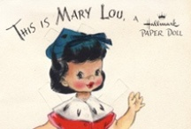 "Everything "" Mary Lou "" / by Mary Lou Petersen"