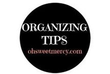 Organizing / Tips to help you declutter and organize your life