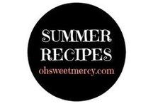 Summer Recipes / Summer is bursting with fresh fruits, vegetables and herbs. Find recipes to use all the glory of summer while it lasts!