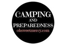 Camping & Preparedness / Camping is fun, preparedness a necessity...and both are related. You'll find pins to help you plan a camping trip and be prepared in an emergency.