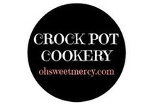 Crock Pot Cookery / All things gloriously slow cooked in a crock.