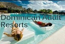 Dominican Republic Couples Resorts and Adult Only Resorts / We have hand-picked the top Adult Beach Resorts in the Dominican Republic and listed them below with video.