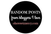 Random Posts from Bloggers I Love / A treasure chest of surprises!