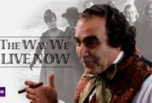 The Way We Live Now / A dramatization of the Anthony Trollope Victorian novel