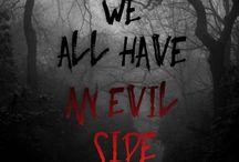 Vampiros, demónios, cavaleiros negros, etc..... / We all have an evil side