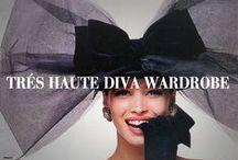 Très Haute Diva Wardrobe / My Personal Fashion Favorites / by Très Haute Diva
