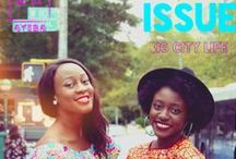 Urban Issue / The Urban issue is dedicated to Afropolitans bringing their rich culture and energy to major world cities and Afro-socialites dominating on home turf. | issues.ayibamagazine.com/urban-issue/