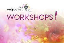 Colormusing Workshops! / Links to details and registration for Colormusing's workshops.
