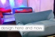 Design here & now
