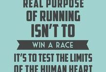 Running Motivation / Images, quotes and reasons to get out there and TRAIN