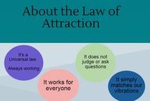 Law of attraction / Tips to use the law of attraction in your own life to create the life you want