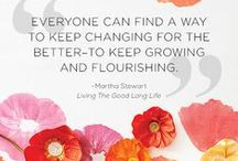Words of Wisdom / Wise words for healthy living.