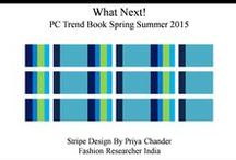 Fashion & Colour Trends Spring Summer 2015 / PC Research will showcase latest spring summer 2015 fashion and colour trends after my detailed research, analysis and innovation. Mood boards, theme boards, colours, prints, designs, texture.