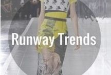 Runway Trends   / Latest runway styles from our favorite designers