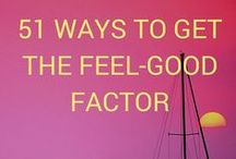 Free Tips in Getting the Feel-Good Factor / Tips and advice on how to invite the feel-good factor into your life.