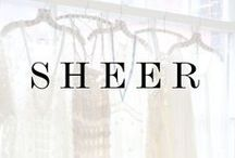 S H E E R . I N S P I R A T I O N / Sharing our obsession with all things sheer.