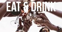 + eat and drink +