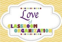 Love of Classroom Organization