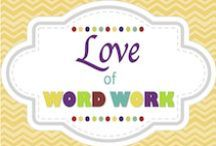 Love of Word Work