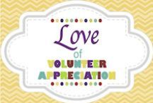 Love of Volunteer Appreciation