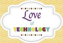 Love of Technology