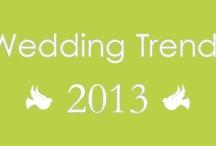 2013 Wedding Trends / Top 10 Wedding Trends for 2013