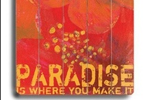 Searching For Paradise / by Phyllis A Bodie