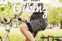 Stylish biking / If you go biking, do it in style.