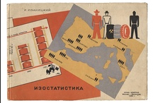IZOSTAT & Infographics in USSR / IZOSTAT (Институт Изобразительной Статистики Советского Строительства и Хозяйства, ИЗОСТАТ). Institute has developed infographics for displaying data on Five Year Plans and albums from censuses. Infographics were largely used in Soviet newspapers.